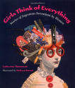 Girls Think of Everything: Stories of Ingenious Inventions by Women: Catherine Thimmesh, Melissa Sweet: 9780618195633...