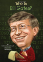 Who Is Bill Gates? (Who Was...?): Patricia Brennan Demuth, Ted Hammond, Nancy Harrison: 9780448463322: Amazon.com: Books