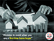 Mistakes to avoid when you are a first-time home buyer