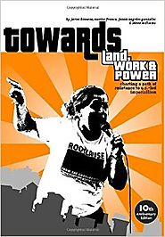 Towards Land, Work & Power: Charting A Path Of Resistance To U.S. -Led Imperialism Paperback
