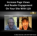 Increase Page Views And Reader Engagement On Your Site With Lijit - Video Interview With Todd Vernon