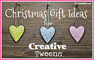 Christmas Gift Ideas for Creative Tweens