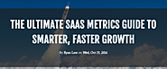 The Ultimate SaaS Metrics Guide to Smarter, Faster Growth