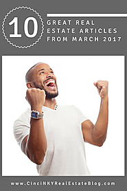 March 2017 Real Estate Roundup - Great Articles Not To Miss!