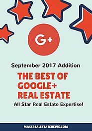 Best of Google+ Real Estate Articles From 9/2017