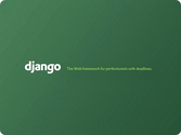 Django the web framework for perfectionists with deadlines.