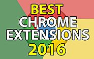 Best Google Chrome Extensions 2016 Top Favourites On Web Store Links Included