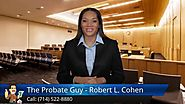 Anaheim, Norwalk: Probate Attorney - Exceptional 5 Star Review