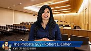 Lakewood, Fullerton: Probate Attorney Terrific Five Star Review