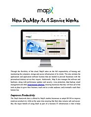 How Desktop as a Service Works by MapX Systems Desktop as a Service - issuu