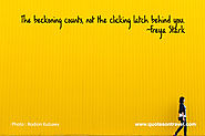Freya Stark Quote - The beckoning counts, not the clicking latch behind you