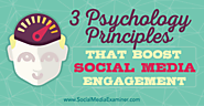 3 Psychology Principles That Boost Social Media Engagement : Social Media Examiner