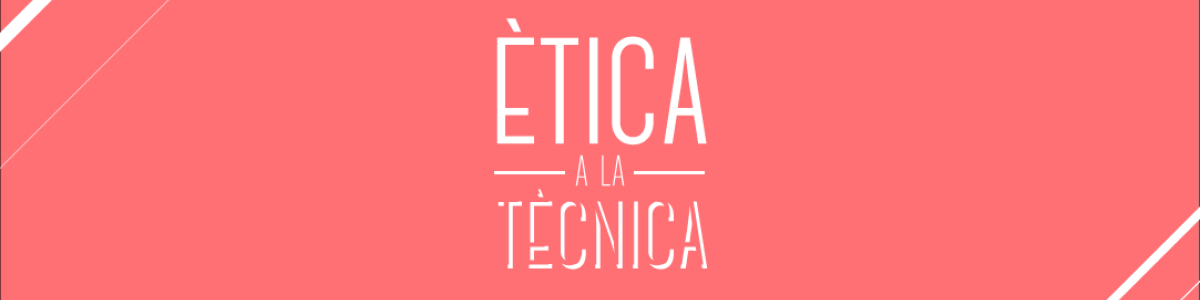 Headline for Ètica a la tècnica - Grup 9