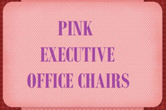 Pink Executive Office Chair & Pink Computer Chairs via @Flashissue