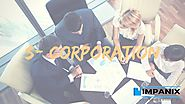 S Corp - Forming an S Corporation | Form with Impanix