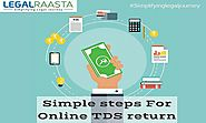 TDS Return filing in India | Steps to file TDS return | LegalRaasta TDS filing software