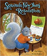 Squirrel's New Year's Resolution Hardcover – September 1, 2010