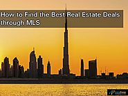 How to Find the Best Real Estate Deals through MLS