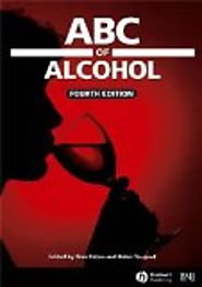 ABC of alcohol by Alex Paton (Author), Robin Touquet (Editor)