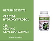 OLEA25®HYDROXYTYROSOL- Health Benefits from Olive Leaf