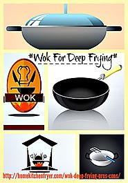 Wok For Deep Frying - Pros And Cons • Home Kitchen Fryer