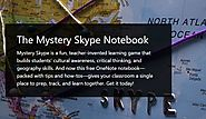 Teachers! Get Your Free Mystery Skype OneNote Notebook Today.