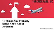 11 Things You Probably Didn't Know About Airplanes