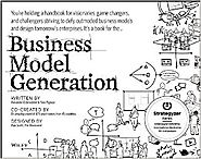 Business Model Generation: A Handbook for Visionaries, Game Changers, and Challengers Paperback – July 13, 2010