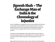 Jignesh Shah - The Exchange Man of India & the Chronology of Injustice