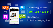 The Technology Behind WhatsApp: Developing an Instant Messaging App using Ready-made App Script