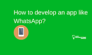 How to Create App Like WhatsApp? [it's not what you think!]