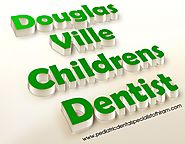 Douglasville Pediatric Dentists