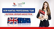 How Navitas Professional Year Help Being Job Ready and Get PR in Australia?
