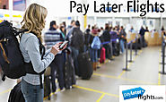 How To Buy Airline Tickets Online And Pay Later?
