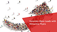 Generate More Sales Leads with Attractive Flyers
