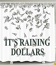 Funny Shower Curtain It's Raining Dollars United States Hundred Money Symbol Funny Lover Rich People Icon Home Decor ...