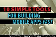 10 simple tools for building mobile apps fast