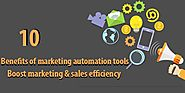 10 Benefits of marketing automation tools - Boost marketing | MLeads Blog