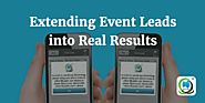 Extending Event Leads into Real Results | MLeads Blog