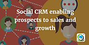Social CRM enabling prospects to sales and growth | MLeads Blog