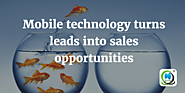 Mobile technology turns leads into sales opportunities | MLeads Blog