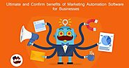 Ultimate and Confirm benefits of Marketing Automation | MLeads Blog