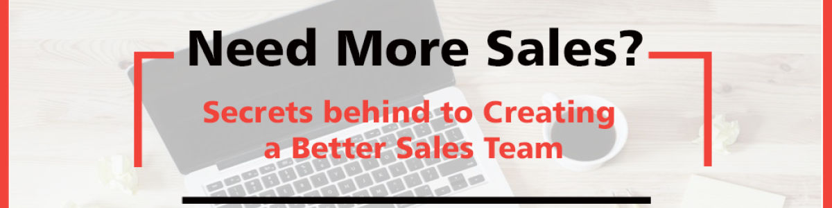 Headline for Need More Sales? Secrets behind Sale and Marketing