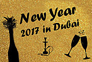 How to Celebrate New year 2017- Places and things to do In Dubai