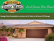 Garage Door Installation services At It's Best In All Area Of Chicago