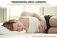 An Overview of Transvaginal Mesh Lawsuits