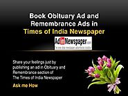 Make online Obituary Ad in Times of India for a hassle-free process - Adinnewspaper Blog