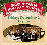 Dec 2nd - Old Town Holiday Stroll