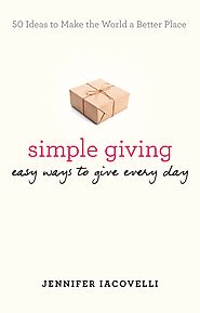 """Simple Giving: Easy Ways to Give Every Day"""