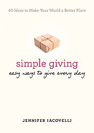 Book Review: 'Simple Giving: Easy Ways to Give Every Day' - Thirdeyemom